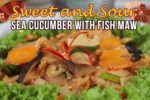 Sweet and Sour Sea Cucumber with Fish Maw